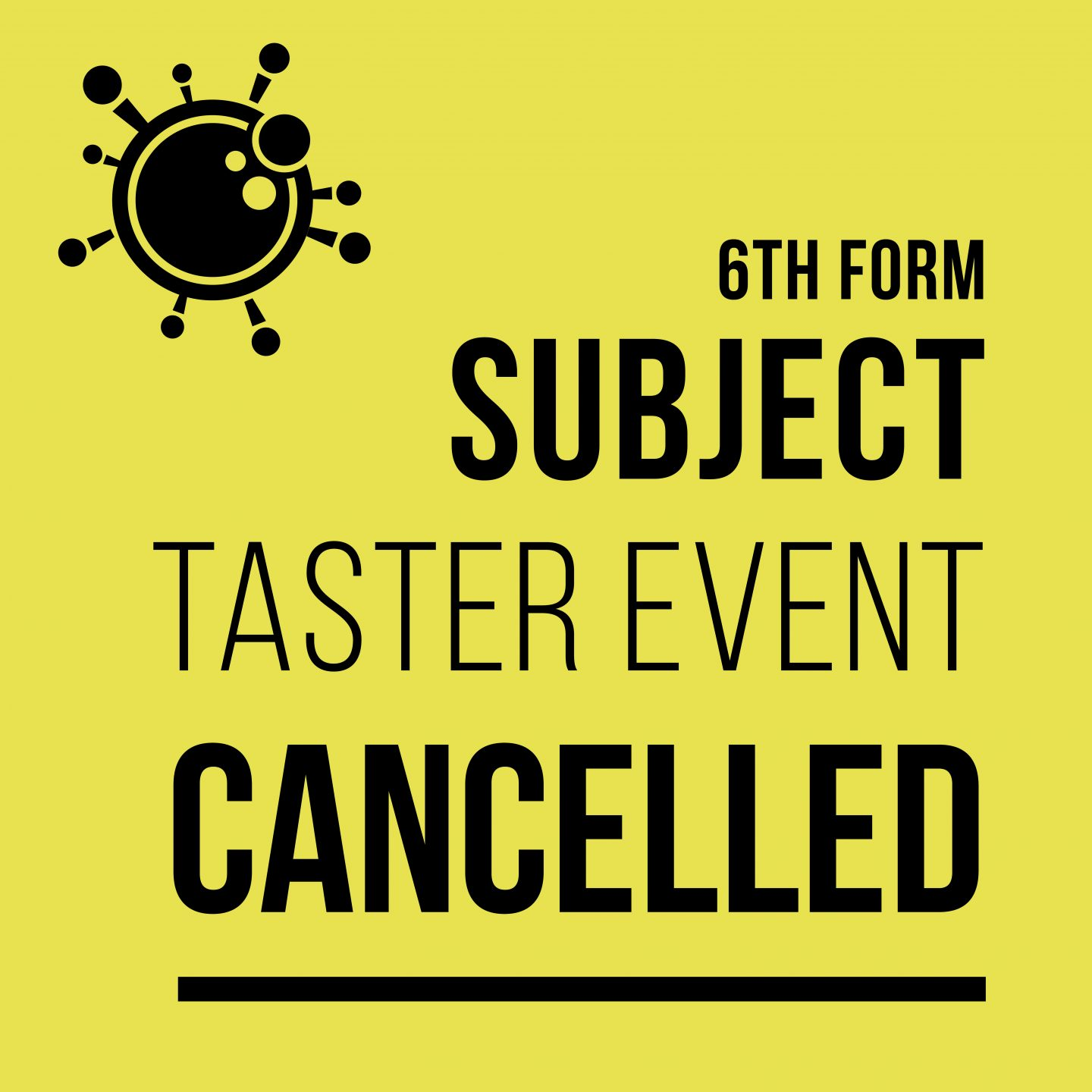 Subject Taster Event Cancelled
