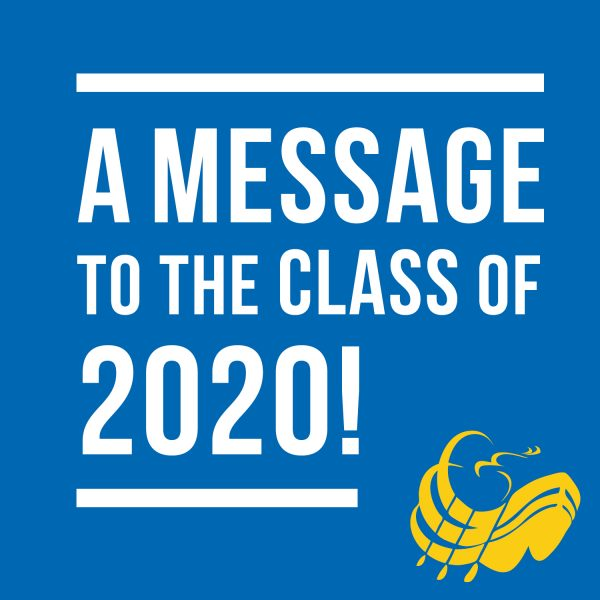 A message to the class of 2020