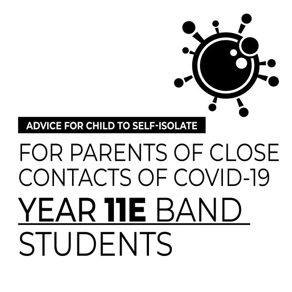 Year 11E Band Students to self-isolate