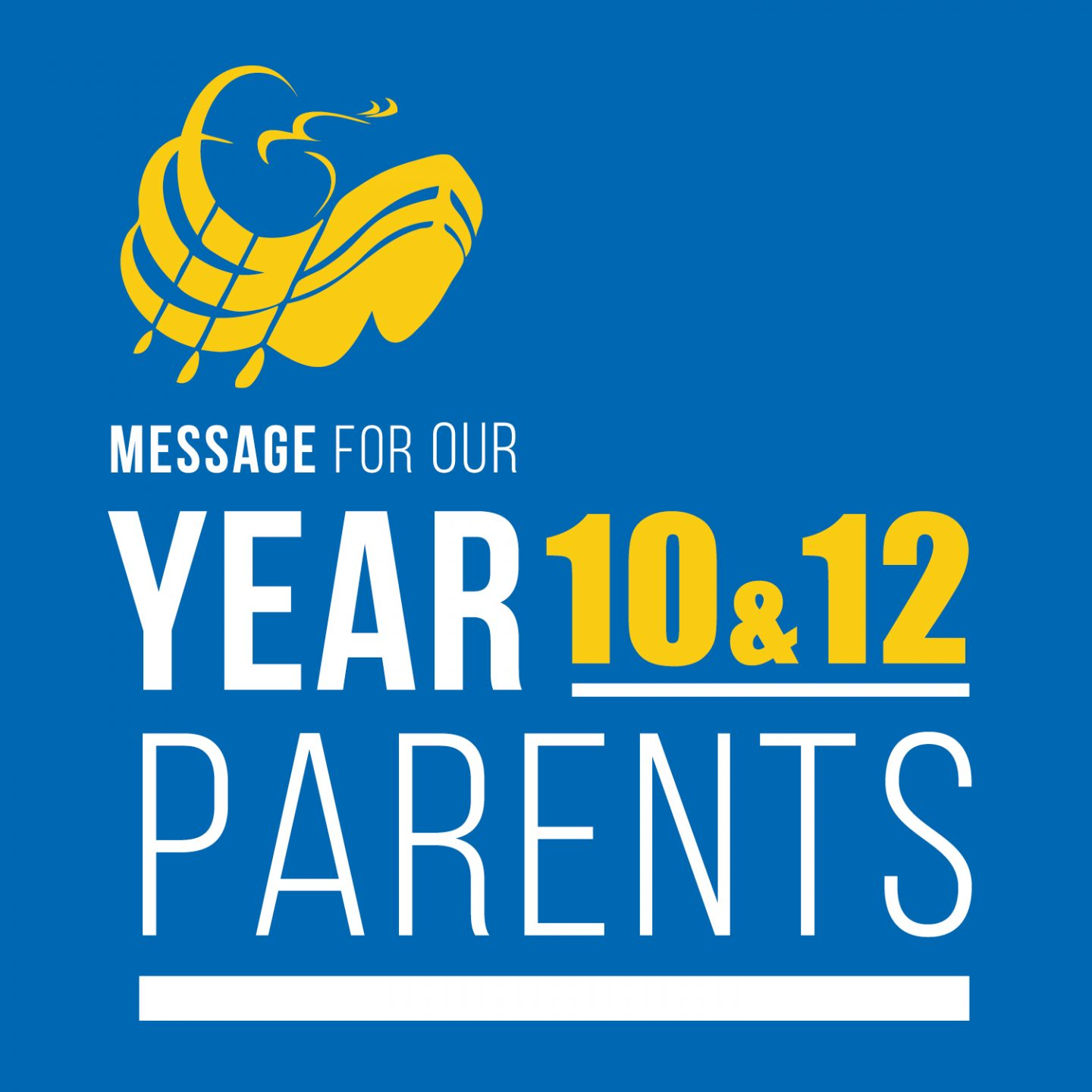 Message for our Year 10&12 Parents - SQ