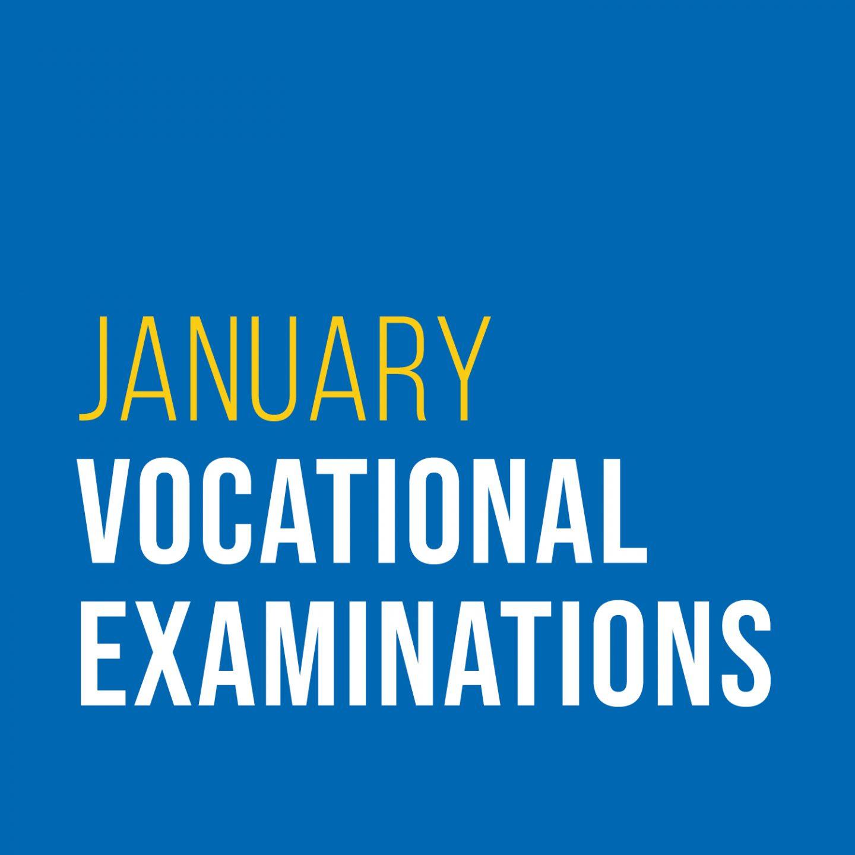 January Vocational Examinations
