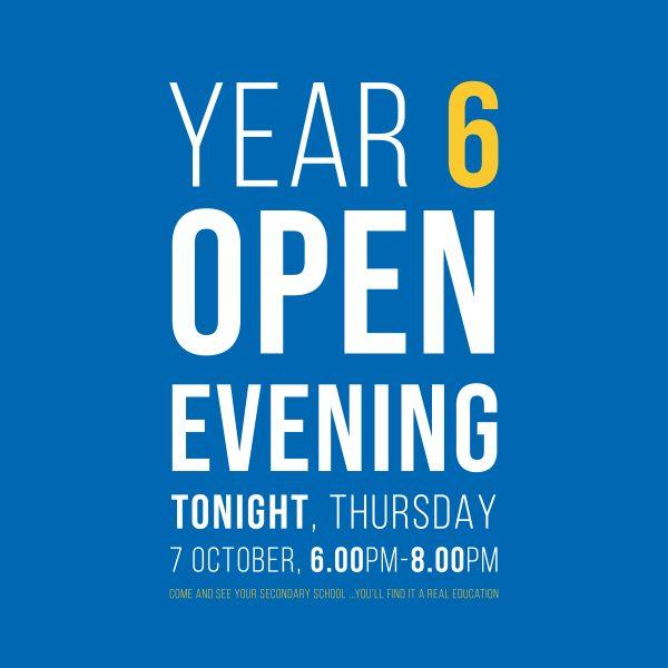 Year 6 Open Evening Tonight