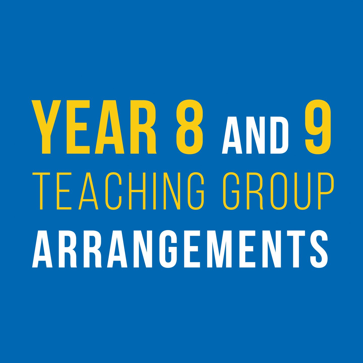 Year 8 and 9 Teaching Group Arrangements