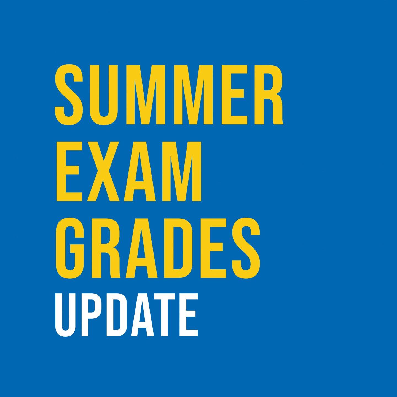 Summer exam grades - update SQ