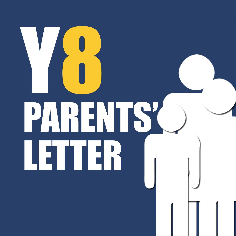 Parents Y8 Letter