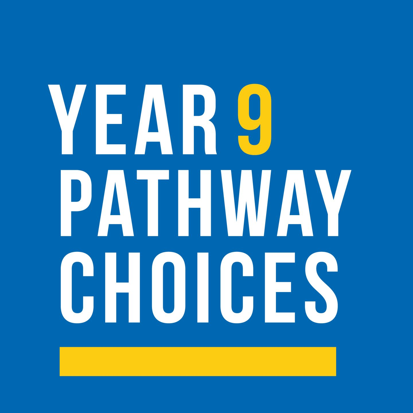 Year 9 Pathway Choices