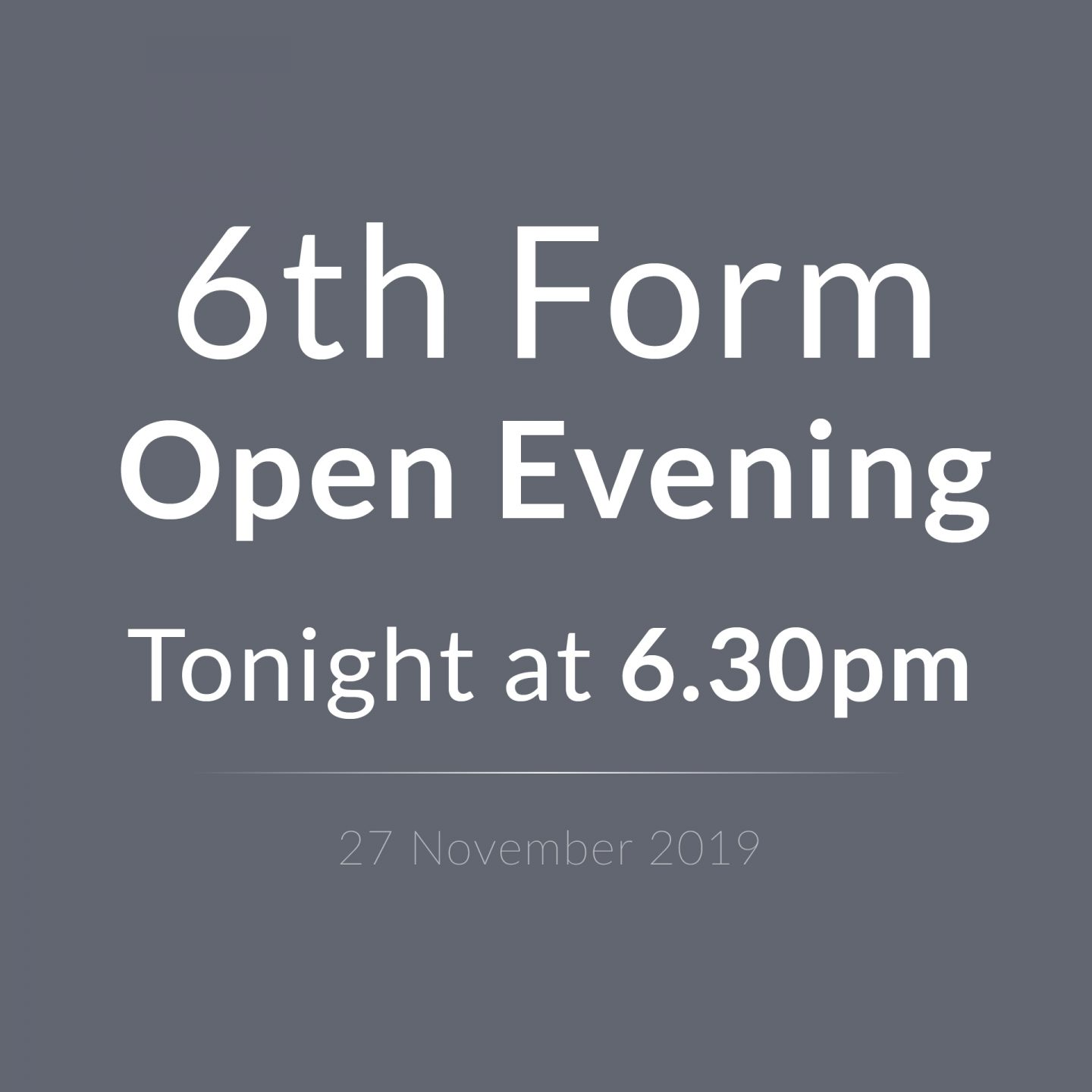 6th Form Open Evening 2019 2 SQ